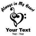 Musician Heart Always in My Heart Decals