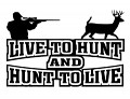 Hunt to Live Vinyl Hunting Car Decal