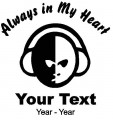 DJ Always in My Heart Decals