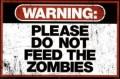 Dont Feed the Zombies Sticker