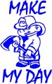 Firefighter Make My Day Diecut Decal