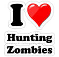 I Love Hunting Zombies Wall Sticker