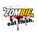 ZOMBIE eat flesh window or wall decal