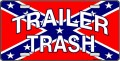 trailer trash rebel flag sticker